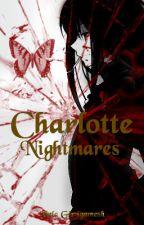 Charlotte (Nightmares)  by HelaGirugamesh