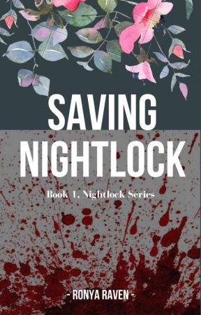 Saving Nightlock (Temporarily on hold for fixing). by WarriorPrincess66