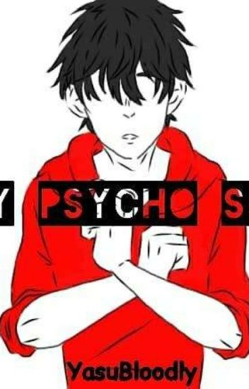 My Psycho Son(ON EDIT)