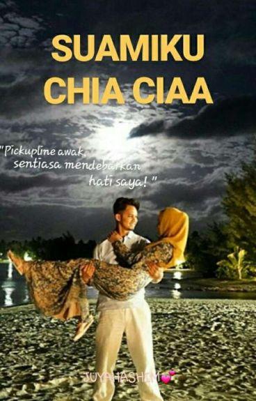 Suamiku Chia Ciaa