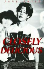 Closely Delicious [JiKook] by Jane_Smile