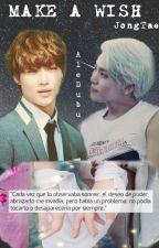Pide un deseo |JongTae One Shot| by AleDubu-