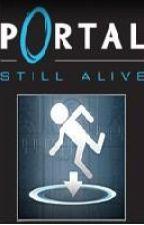 Portal: Still Alive by BigBadLoser
