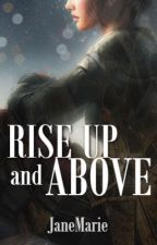 Rise Up and Above by janeeMariee