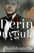 DERİN DUYGULAR  by mistikhayalleR