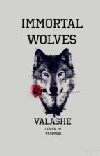Immortal Wolves by valashe