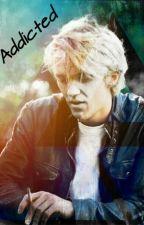 Addicted  Draco Malfoy  by _Milkyyy_