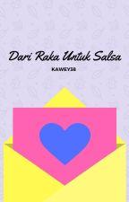 Dari Raka, Untuk Salsa by kawey38