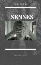senses by Sugasugar