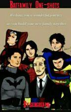 Batfamily One-shots by songosama