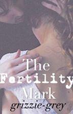 The Fertility Mark by grizzie-grey