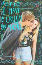 I Might Have a Crush on You by that_blonde_writer