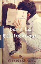 Dans la Bibliothèque... by Gracia1422