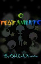 O Testamento by OldLadyNarnian