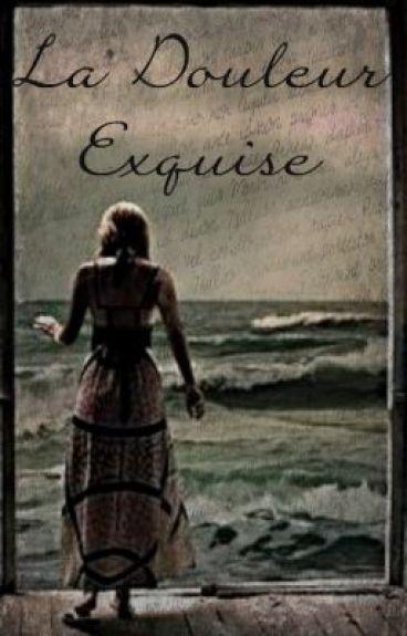La Douleur Exquise by sunshinerain_531