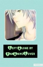 Left Alone ||A Travis X Reader FF|| Love Love Paradise~~~ by Kuzuron