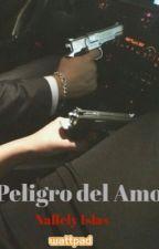 El peligro del amor. by NallelyIslas