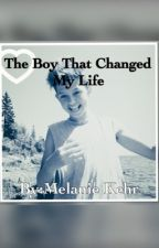 The Boy Who Changed My Life by MelanieKehr