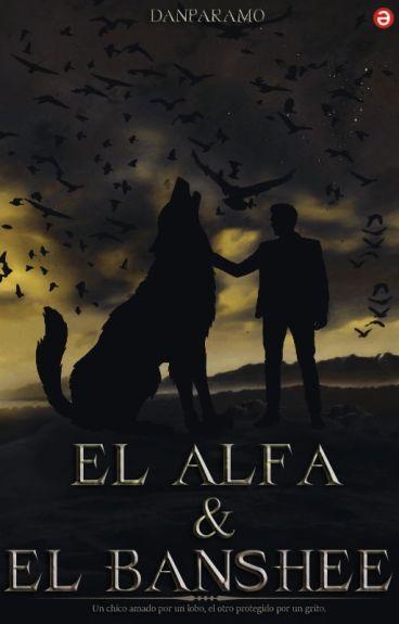 El Alfa & El Banshee©