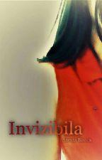 Invizibila by AncutaBianca