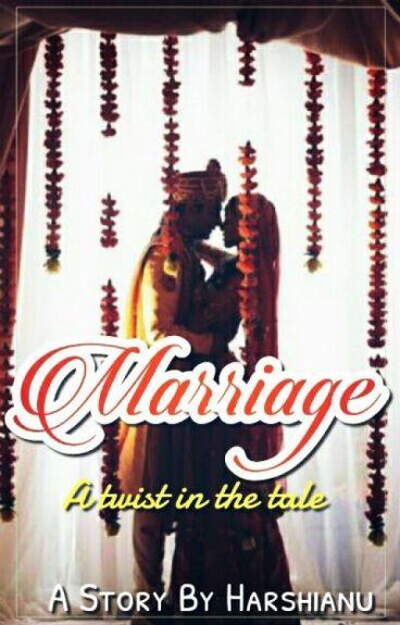 ♥~♥ Marriage - a twist in the tale ♥~♥ A Sandhir FF #Royalist Awards