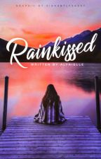 Rainkissed by AlyRielle