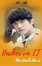 [Thiên Hoành] Hacker và IT by NhuMami
