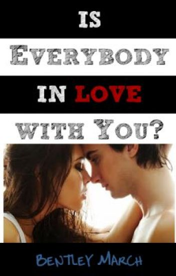Is Everybody In Love With You?
