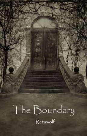 The Boundary by retawolf