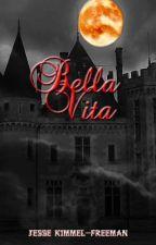 Bella Vita Excerpt by Jesse_KimmelFreeman