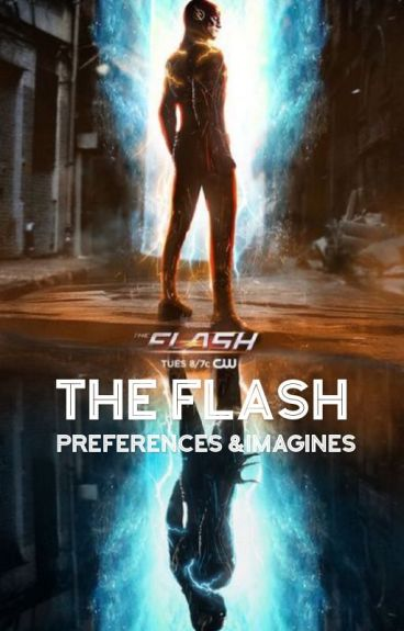 The Flash Preferences & Imagines