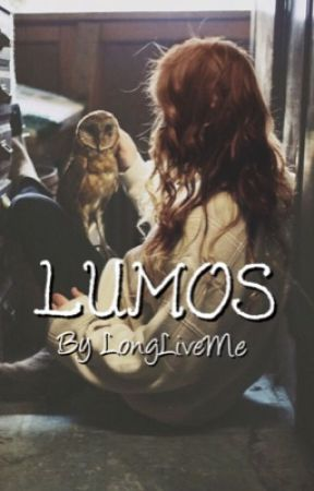 Lumos (HP Fanfic) by LongLiveMe