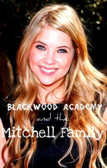 Blackwood Academy and the Mitchell Family
