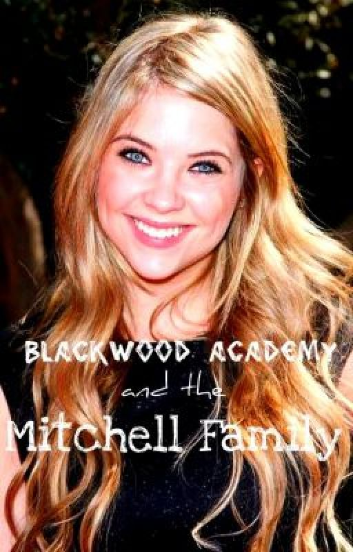 Blackwood Academy and the Mitchell Family by basketballbabe17