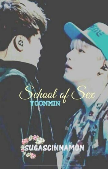 S.O.S - School Of Sex || Yoonmin