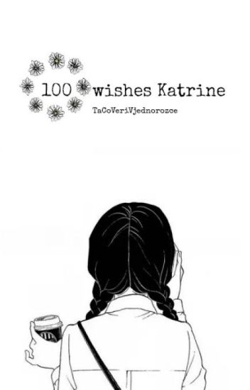 100 wishes Kathrine ✔️