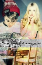 We're lights that never go out  L.D  by x-Cookie-x