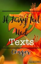 Fairy Tail Texts ✅ | Conqer by Conqer