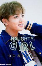 [C] Naughty girl  ➰ Jeon Jeongguk by araaysl