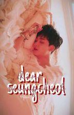 Dear Seungcheol ∞ JEONGCHEOL by tryxea_