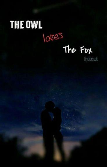 The Owl Loves The Fox [Vantoonz One Shots]