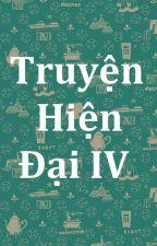 Truyện ngôn tình hiện đại IV (Full) by KendGalaxy