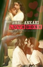 Manan FF- Kahi Ankahi Love Dose!❤ (✔) by Lost_Soul_in_city