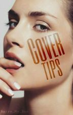 Cover Tips by Narry_My_Bae