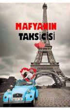 Mafyanın Taksicisi  by hatice0913