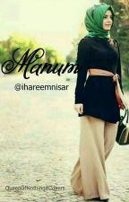 Manum (#Wattys2016) by ihareemnisar