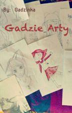 Gadzie Arty by Gadzinka