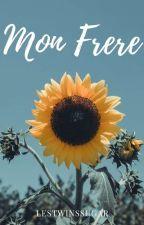Mon Frere ✔ by lestwinssugar