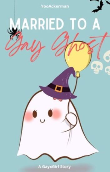MARRIED TO A GAY GHOST