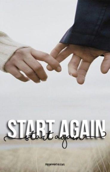 Start Again *sequel to Torture*
